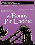 Williams, David Spraggon: The Bonny Pit Laddie: Play (Oxford Playscripts)