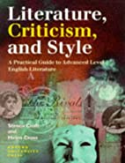 Literature, Criticism and Style: A Practical…