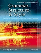 Grammar, Structure and Style: Practical…