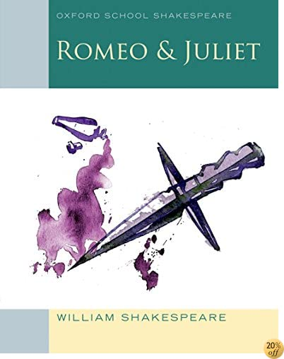 TRomeo and Juliet: Oxford School Shakespeare (Oxford School Shakespeare Series)