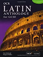 Gcse Latin Anthology for Ocr by Peter…