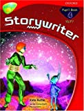 Ruttle, Kate: Oxford Reading Tree: Y6/P7: TreeTops Storywriter 4: Pupil Book