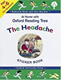 Hunt, Roderick: At Home with Oxford Reading Tree: The Headache Sticker Book