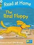 Hunt, Roderick: Read at Home: The Real Floppy, Level 3b