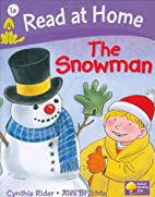 The Snowman by Cynthia Rider