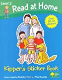 Ruttle, Kate: Kipper's Sticker Book (Read at Home, Level 2)