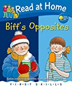 Biff's Opposites by Roderick Hunt