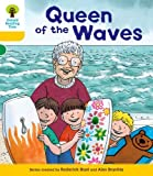 Hunt, Roderick: Oxford Reading Tree: Decode and Develop More A Stage 5: Queen Waves