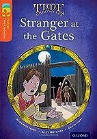 Stranger at the gates by David Hunt