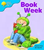Book Week (Oxford Reading Tree: Level 3:…