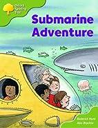 Submarine Adventure by Roderick Hunt