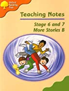 Oxford Reading Tree: Stages 6-7: More…