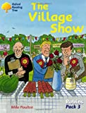Poulton, Mike: Oxford Reading Tree: Robins Pack 3: The Village Show