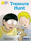 Coleman, Adam: Oxford Reading Tree: Stages 6-10: Robins: Treasure Hunt (Pack 3)