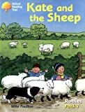 Poulton, Mike: Oxford Reading Tree: Robins: Pack 1: Kate and the Sheep