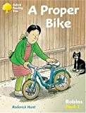 Hunt, Roderick: Oxford Reading Tree: Stage 6-10: Robins: A Proper Bike (Pack 1)