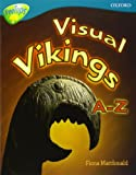 MacDonald, Fiona: Oxford Reading Tree: Stage 9: TreeTops Non-fiction: Visual Vikings A-Z