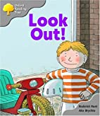 Look Out! (Oxford Reading Tree: Level 1:…