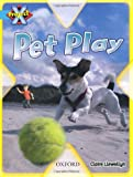 Llewellyn, Claire: Project X: Toys and Games: Pet Play