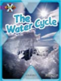 Parker, Steve: Project X: Water: the Water Cycle
