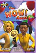 Project X: in the News: the WOW! Award by…