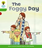 Roderick Hunt: The Foggy Day