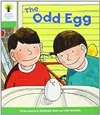 The Odd Egg by Roderick Hunt