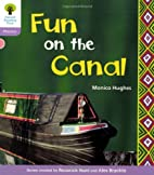 Fun on the Canal (Oxford Reading Tree: Level…