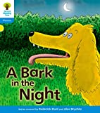 A Bark in the Night (Oxford Reading Tree:…