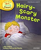 Hairy-Scary Monster by Roderick Hunt