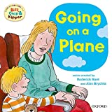 Hunt, Roderick: Going on a Plane (First Experiences with Biff, Chip & Kipper)