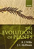 K. J. Willis: The Evolution of Plants
