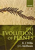 The Evolution of Plants by K. J. Willis