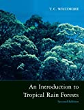Whitmore, Timothy: An Introduction to Tropical Rain Forests