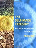 Ball, Philip: The Self-Made Tapestry: Pattern Formation in Nature