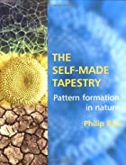 The Self-Made Tapestry: Pattern Formation in…