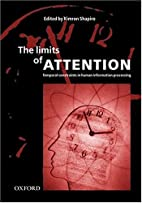 The limits of attention : temporal…