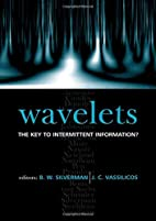 Wavelets: The Key to Intermittent…