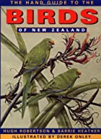 Hand Guide to the Birds of New Zealand by…