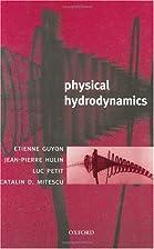 Physical Hydrodynamics by Etienne Guyon