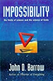 John D. Barrow: Impossibility: The Limits of Science and the Science of Limits