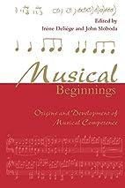 Musical Beginnings: Origins and Development…