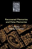 Conway, Martin A.: Recovered Memories and False Memories