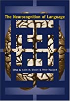 The Neurocognition of Language by Colin M.…