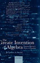 The Greate Invention of Algebra: Thomas…