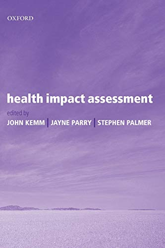 health-impact-assessment-concepts-theory-techniques-and-applications-oxford-medical-publications