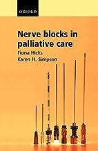 Nerve Blocks in Palliative Care by Fiona…