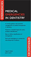 Medical Emergencies in Dentistry by Nigel…