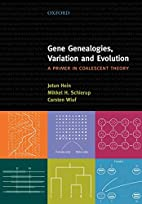 Gene Genealogies, Variation and Evolution: A…