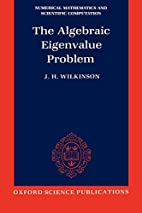 The Algebraic Eigenvalue Problem by J. H.,…